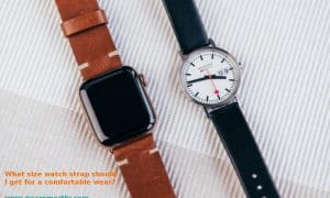 What size watch strap should I get? 3 Easy Steps how to measure Watch band width and length