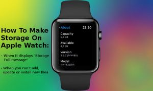 How To Make Storage On Apple Watch | 8 Easy Ways To Free Up Space